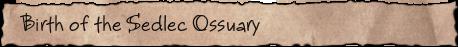 Birth of the Sedlec Ossuary