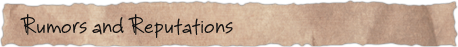 Rumors and Reputations