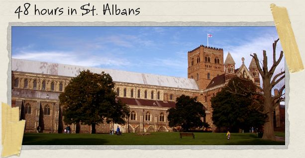 48 hours in St. Albans