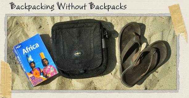 Backpacking Without Backpacks