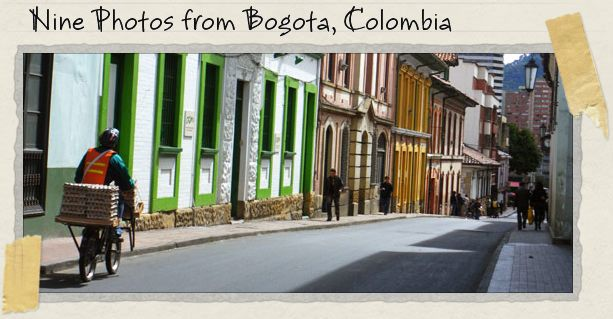 Nine Photos from Bogota, Colombia