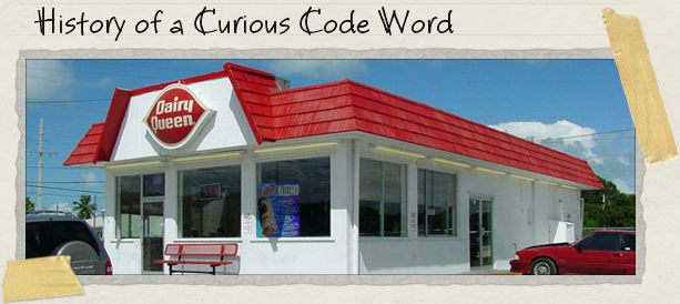 History of a Curious Code Word