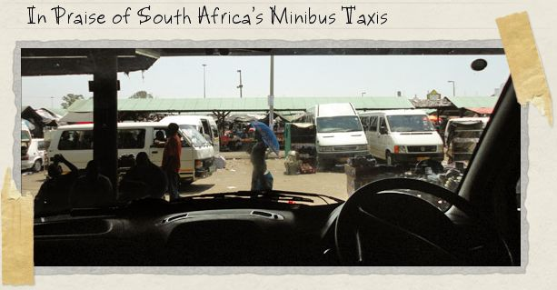 In Praise of South Africa's Minibus Taxis