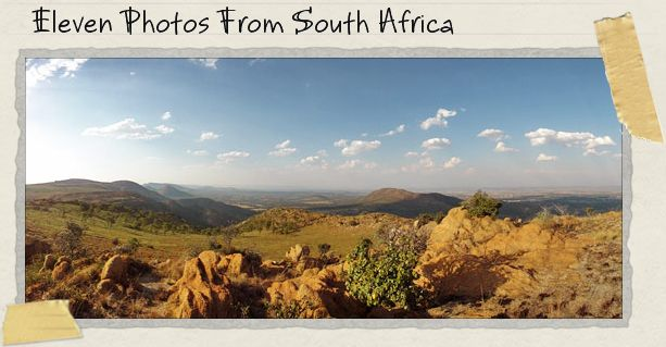 Eleven Photos From South Africa