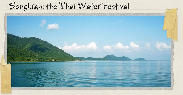 Songkran: the Thai Water Festival