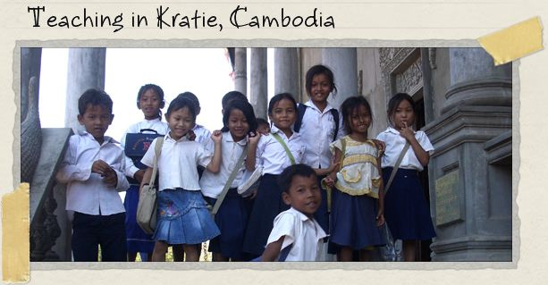 Teaching in Kratie, Cambodia