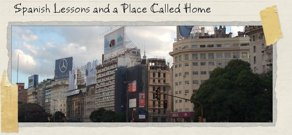 Spanish Lessons and a Place Called Home